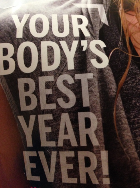 your bodys best year ever